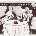 Nostalgic scenes - Cafe de Paris